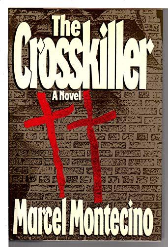 The Cross-Killer: Montecino, Marcel