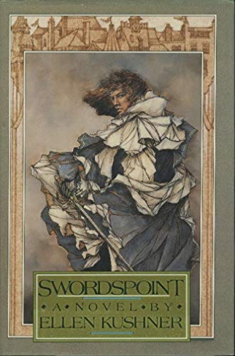 Swordspoint: A Novel: Kushner, Ellen