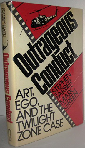 9780877959489: Outrageous Conduct: Art, Ego, and the Twilight Zone Case