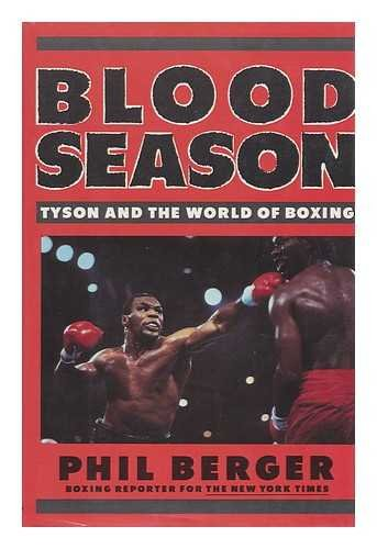 9780877959625: Blood Season: Tyson and the World of Boxing