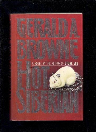 Hot Siberian: Browne, Gerald A.