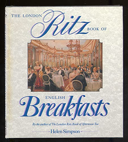 9780877959809: The London Ritz Book of English Breakfast