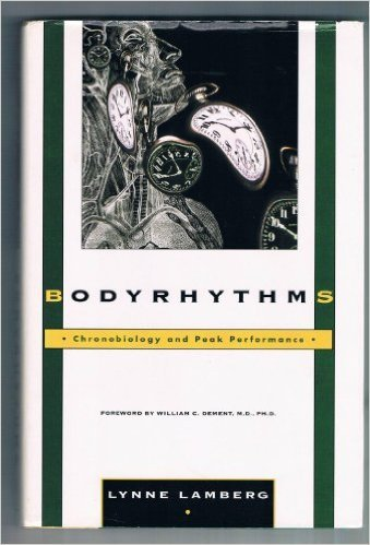 9780877959915: Bodyrhythms: Chronobiology and Peak Performance