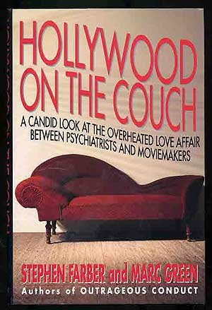 Hollywood on the Couch: A Candid Look At the Overheated Love Affair between Psychiatrists and ...