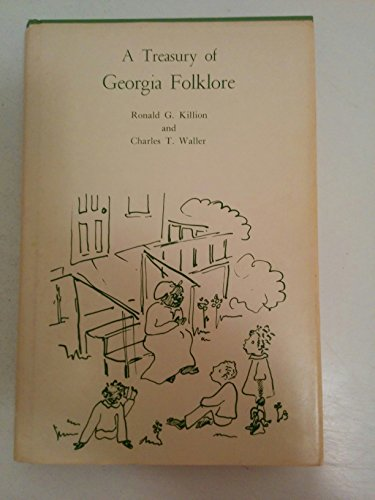 A Treasury of Georgia Folklore: Waller, Charles T.