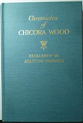 9780877970361: Chronicles of Chicora Wood