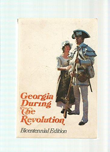 9780877970958: Georgia During the Revolution