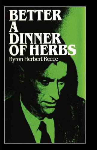 9780877971016: Better a Dinner of Herbs