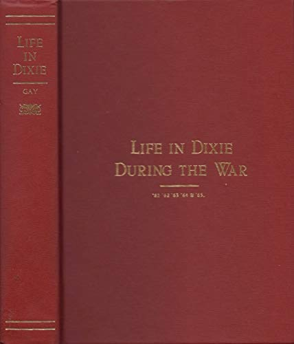 9780877971306: Life in Dixie During the War