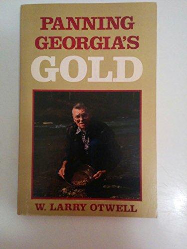 9780877971436: Panning Georgias Gold