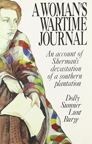 9780877971498: A Woman's Wartime Journal: An Account of Sherman's Devastation of a Southern Plantation