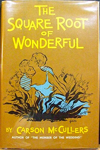 9780877971887: The Square Root of Wonderful