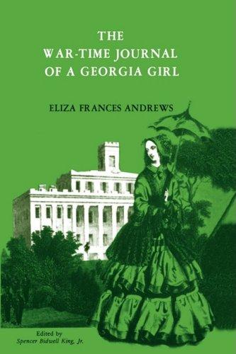 9780877972143: The War-Time Journal of a Georgia Girl, 1864-1865