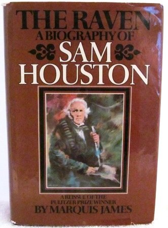 9780877972266: The Raven: A Biography of Sam Houston