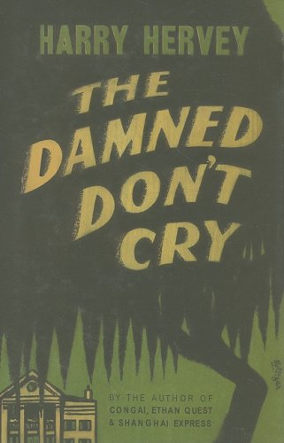 9780877973058: The Damned Don't Cry