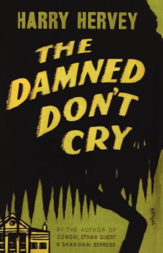 9780877973065: The Damned Don't Cry
