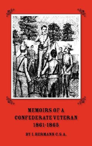 9780877973195: Memoirs of a Confederate Veteran 1861 - 1865