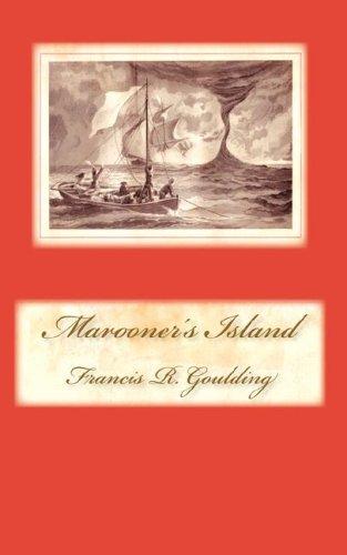 Marooner s Island (Paperback): Francis R Goulding