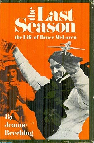 9780877990147: Last Season: Life of Bruce McLaren