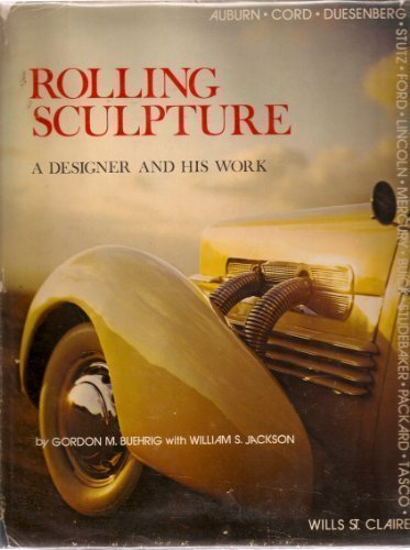 9780877990451: Rolling sculpture: A designer and his work