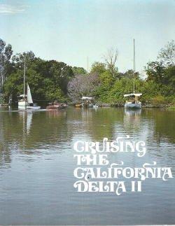 9780877990581: Cruising the California Delta (A Sea/Haessner nautical book)