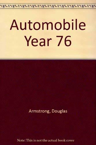Automobile Year No. 23, 1975/1976: Armstrong, Douglas, Tim Chilvers, et al., editors