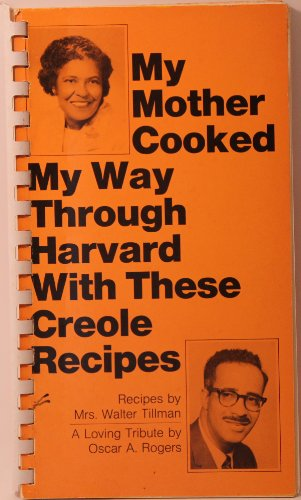 9780878050109: My mother cooked my way through Harvard with these creole recipes