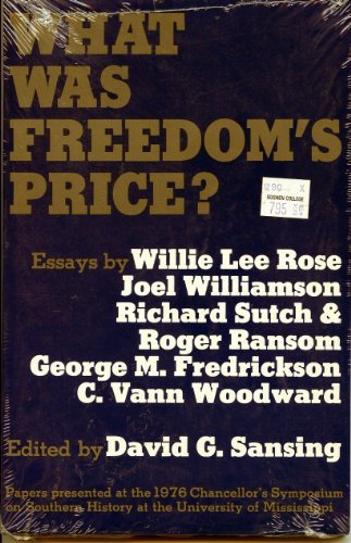 9780878050482: What Was Freedom's Price?