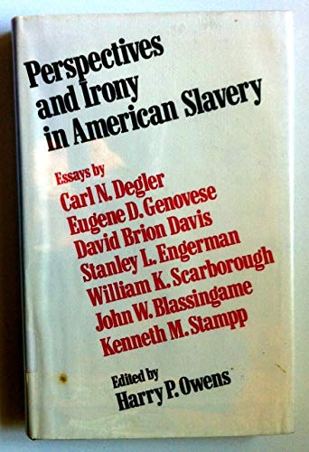 9780878050741: Perspectives and Irony in American Slavery: Essays