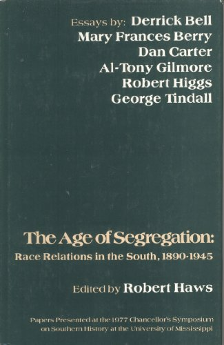 9780878050871: The Age of Segregation: Race Relations in the South, 1890-1945