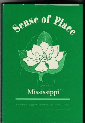 Sense of Place: Mississippi: Prenshaw, Peggy W. & Jesse O. McKee