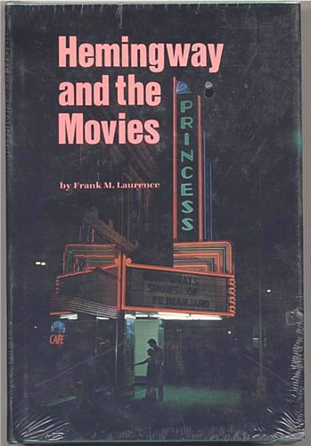 9780878051151: Hemingway and the movies