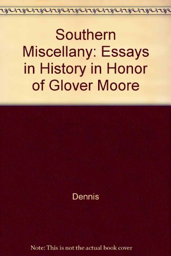 Southern Miscellany: Essays in History in Honor: Frank Allen Dennis,