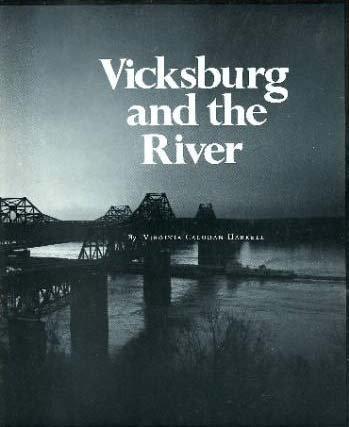 9780878051618: Vicksburg and the river