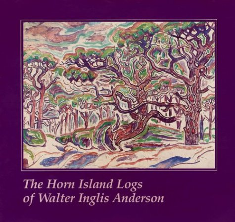 9780878051687: The Horn Island Logs of Walter Inglis Anderson (Mississippi Art Series)