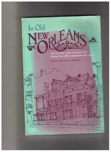 9780878051861: In Old New Orleans