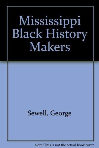 Mississippi Black History Makers: George Sewell, Margaret