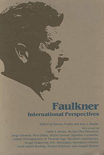 9780878052165: Faulkner, International Perspectives: Faulkner and Yoknapatawpha, 1982 (Faulkner and Yoknapatawpha Series)