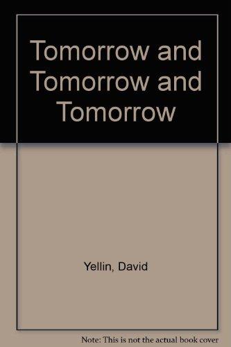 9780878052479: Tomorrow and Tomorrow and Tomorrow