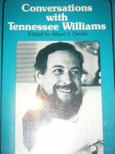 Conversations with Tennessee Williams: Williams, Tennessee. Albert J. Devlin, editor