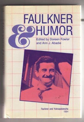 Faulkner and Humor: Faulkner and Yoknapatawpha, 1984