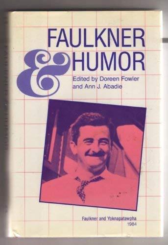 9780878052813: Faulkner and Humor: Faulkner and Yoknapatawpha, 1984