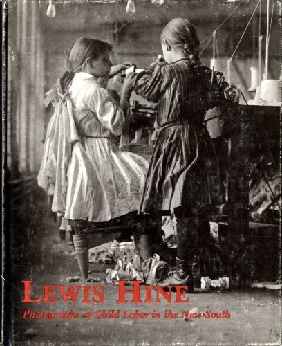 9780878052875: Lewis Hine: Photographs of Child Labor in the New South