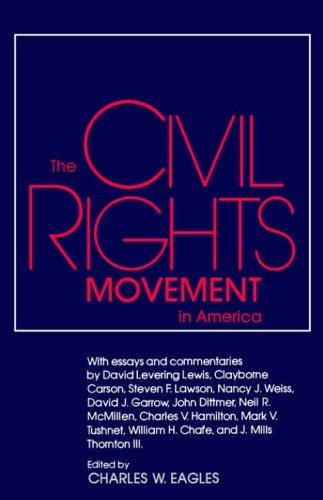 9780878052981: The Civil Rights Movement in America (Chancellor's Symposium Series)