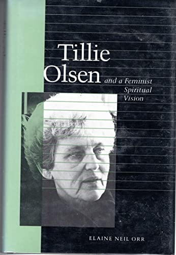 9780878053001: Tillie Olsen and a Feminist Spiritual Vision