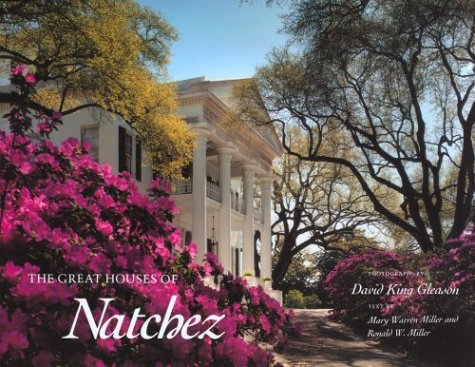 9780878053056: The Great Houses of Natchez
