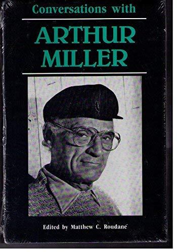 9780878053223: Conversations With Arthur Miller (Literary Conversations Series)