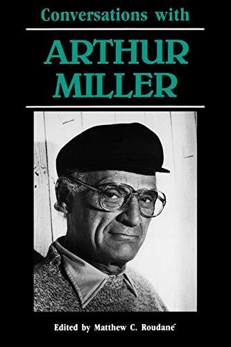 9780878053230: Conversations with Arthur Miller (Literary Conversations)