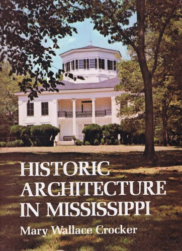 Historic Architecture in Mississippi: Crocker, Mary Wallace