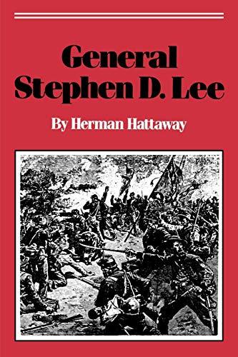 9780878053766: General Stephen D. Lee